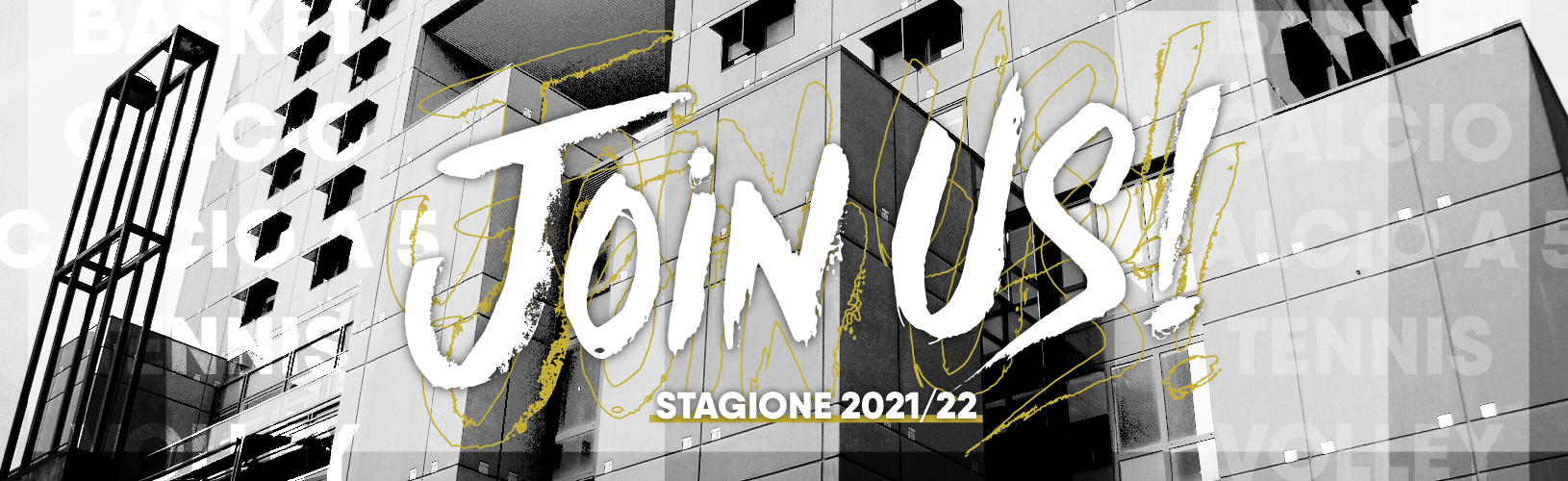 Join Us! • CUS Bicocca • 2021/22